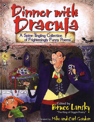 Dinner with Dracula: A Spine-tingling Collection of Frighteningly Funny Poems (Hardback)
