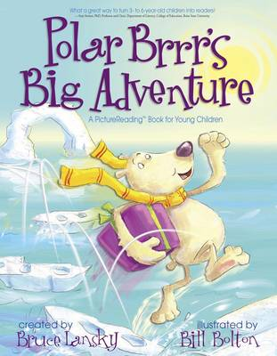 Polar Brrr's Big Adventure: A Picturereading Book for Young Children (Hardback)