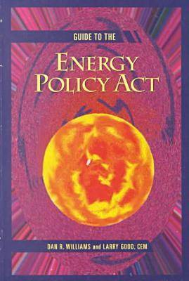 Guide to the Energy Policy Act (Hardback)