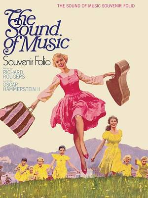 The Sound Of Music: Souvenir Folio (Paperback)