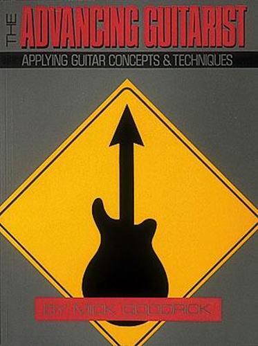 Mick Goodrick: The Advancing Guitarist (Paperback)