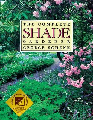 The Complete Shade Gardener (Paperback)