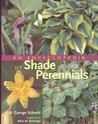 An Encyclopedia of Shade Perennials (Hardback)