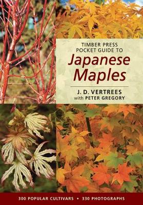Timber Press Pocket Guide to Japanese Maples - Timber Press Pocket Guides S. (Paperback)