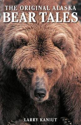 Alaska Bear Tales (Paperback)
