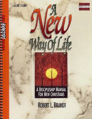 New Way of Life Leaders Guide (Paperback)