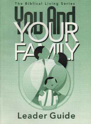 You & Your Family Leader Guide (Paperback)