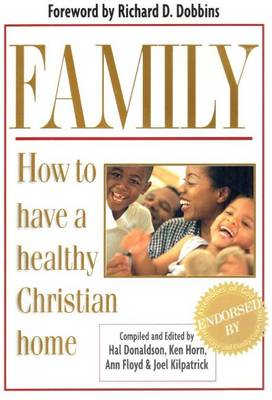 Family: How to Have a Healthy Christian Home (Paperback)