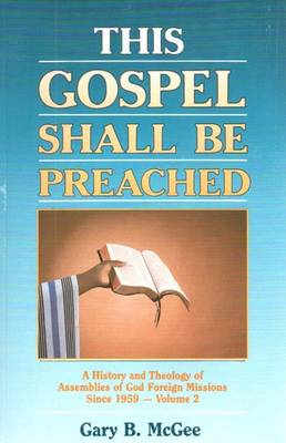 This Gospel Shall be Preached: Volume 2 (Paperback)