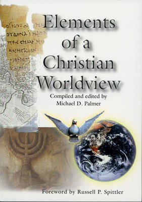 Elements of a Christian Worldview (Paperback)