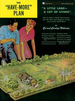 """Have More"" Plan: A Little Land, a Lot of Living (Paperback)"
