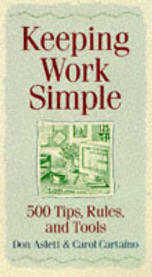 Keeping Work Simple: Solutions for a Safer Workplace (Paperback)