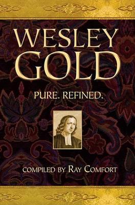 Wesley Gold: Pure. Refined. (Hardback)