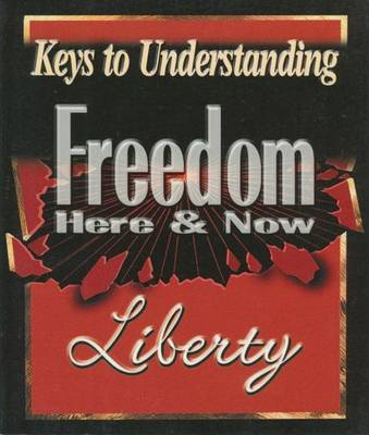 Freedom Here and Now - libertysavard.com Q&A E-mail S. (Paperback)