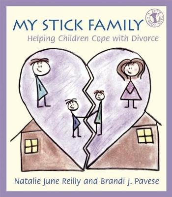 My Stick Family: Helping Children Cope with Divorce (Paperback)