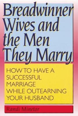 Breadwinner Wives (Paperback)