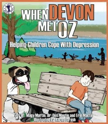 When Devon Met Oz: Helping Children Cope with Depression (Paperback)