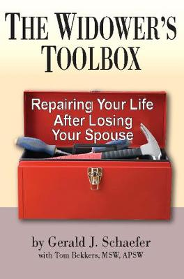 The Widower's Toolbox: Repairing Your Life After Losing Your Spouse (Paperback)
