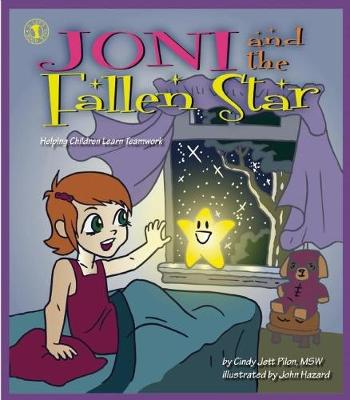 Joni and the Fallen Star: Helping Children Learn Teamwork (Paperback)