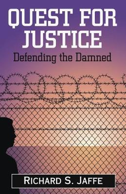 Quest for Justice: Defending the Damned (Hardback)