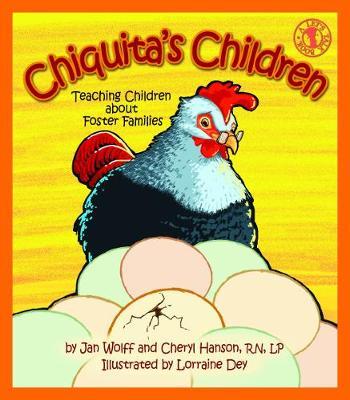 Chiquita's Children: Teaching Children about Foster Families (Paperback)