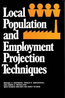 Local Population and Employment Projection Techniques (Hardback)