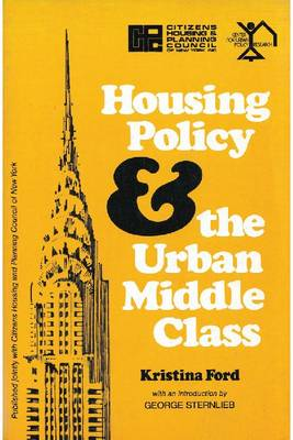 Housing Policy and the Urban Middle Class (Paperback)