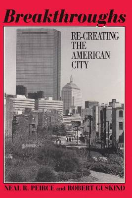 Breakthroughs: Re-creating the American City (Hardback)