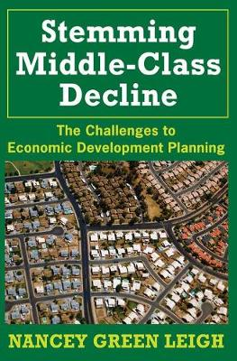 Stemming Middle-Class Decline: The Challenges to Economic Development (Paperback)