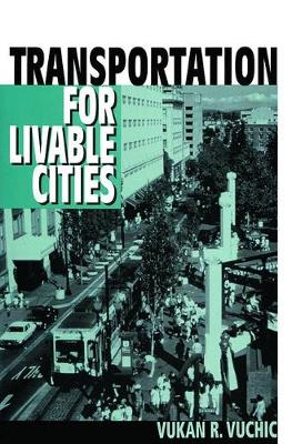 Transportation for Livable Cities (Hardback)