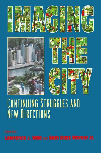 Imaging the City: Continuing Struggles and New Directions (Paperback)