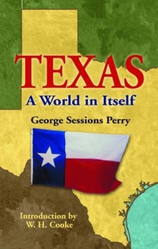 Texas: A World in Itself (Hardback)