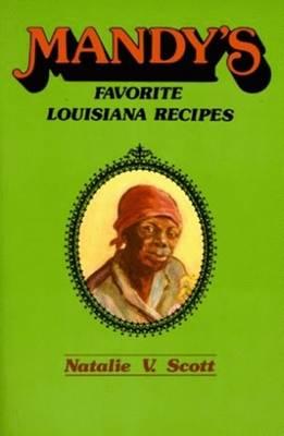Mandy's Favorite Louisiana Recipes (Paperback)