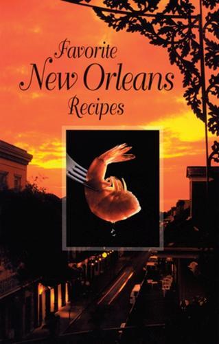 Favorite New Orleans Recipes (Spiral bound)