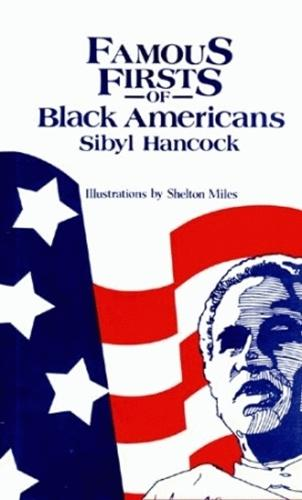 Famous Firsts of Black Americans (Hardback)