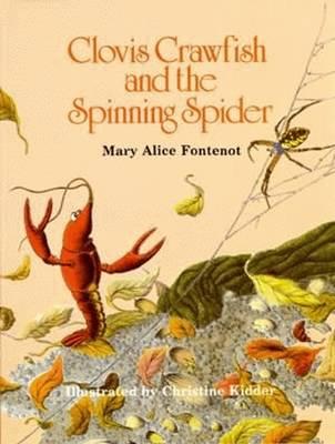 Clovis Crawfish and the Spinning Spider (Hardback)