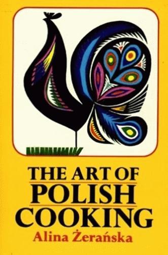 Art of Polish Cooking, The (Hardback)