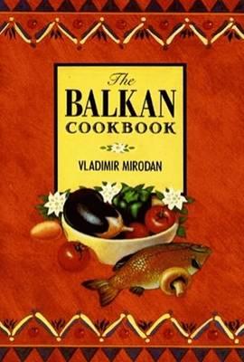 Balkan Cookbook, The (Hardback)