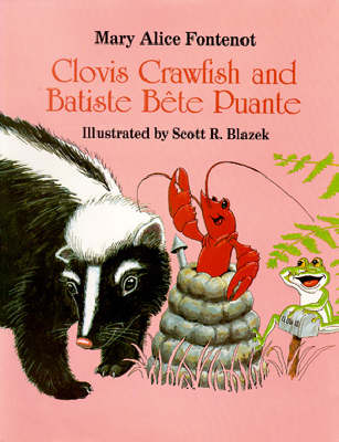 Clovis Crawfish and Batiste Bete Puante (Hardback)