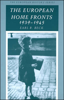 The European Home Fronts, 1939-45 - European History S. (Paperback)