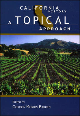 California History: A Topical Approach (Paperback)