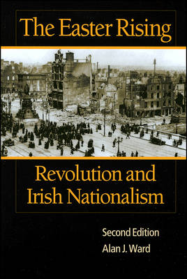 The Easter Rising: Revolution and Irish Nationalism (Paperback)
