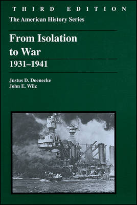 From Isolation to War: 1931-1941 - American History S. (Paperback)