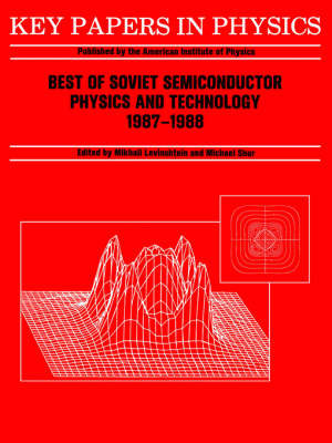 Best of Soviet Semiconductor Physics and Technology: (1987 - 1988) (Paperback)