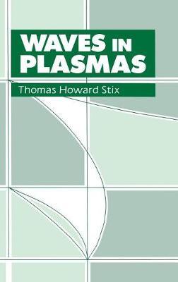 Waves in Plasmas (Hardback)