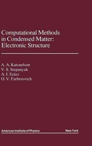 Computational Methods in Condensed Matter: Electronic Structure (Hardback)