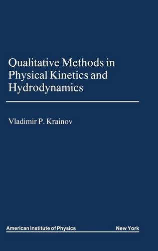 Qualitative Methods of Physical Kinetics and Hydrodynamics (Hardback)