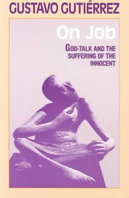 On Job: God-talk and the Suffering of the Innocent (Paperback)
