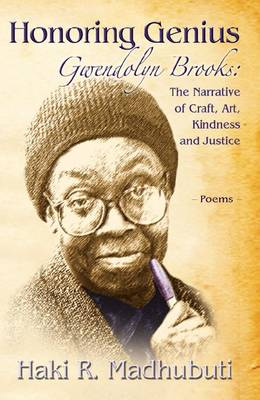 Honoring Genius: The Narrative of Craft, Art, Kindness and Justice: Poems (Paperback)