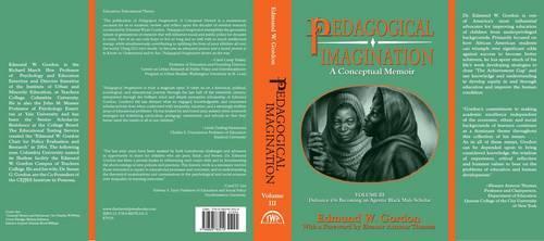Pedagogical Imagination: Volume III: Defiance: on Becoming an Agentic Black Male Scholar (Hardback)